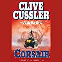 Corsair: A Novel of the Oregon Files Audiobook by Clive Cussler, Jack Du Brul Narrated by Scott Brick
