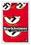 EPZ Eclipse of Reason (Continuum Impacts) (0826477933) by Horkheimer, Max