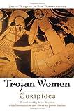 Image of The Trojan Women (Greek Tragedy in New Translations)