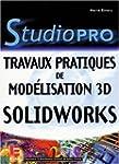 SolidWorks : Travaux pratiques de mod...