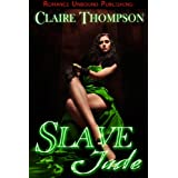 "Slave Jade (English Edition)von ""Claire Thompson"""