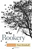 Rookery (Crab Orchard Series in Poetry)