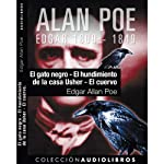 El gato negro, El hundimiento de la casa Usher, y El cuervo [The Black Cat, The Fall of the House of Usher, and The Raven] | Edgar Allan Poe