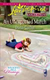 img - for An Unexpected Match (Love Inspired Larger Print) book / textbook / text book