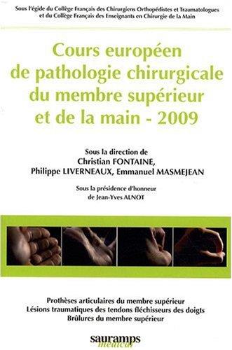 livre cours europ en de pathologie chirurgicale du membre sup rieur et de la main. Black Bedroom Furniture Sets. Home Design Ideas