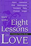 img - for Eight Lessons in Love: A Domestic Violence Reader book / textbook / text book
