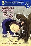 Daniel's Mystery Egg (Green Light Readers Level 2)