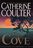 The Cove (FBI Thriller, No. 1) (FBI Thriller (G.P. Putnam's Sons)) (0399150862) by Coulter, Catherine