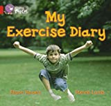 My Exercise Diary: Band 02b/Red B (Collins Big Cat) (000718669X) by Llewellyn, Claire