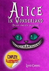 Alice in Wonderland: Deluxe Complete Collection Illustrated: Alice