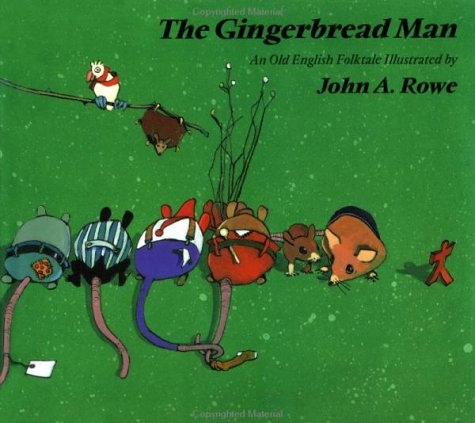 The Gingerbread Man: An Old English Folktale