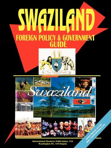 Swaziland Foreign Policy And Government Guide