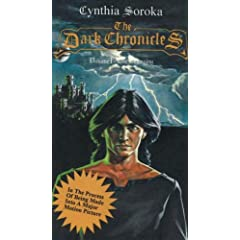 The Dark Chronicles, Vol. 1: The Beginning (Dark Chronicles (Ariel Starr)) by Cynthia Soroka