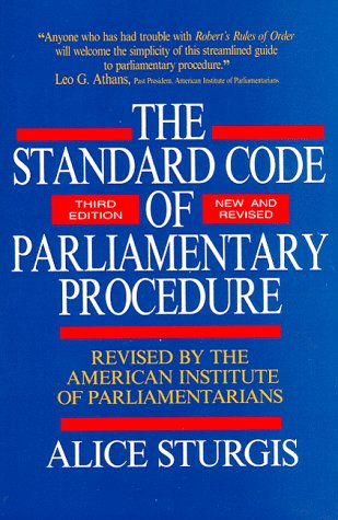 The Standard Code of Parliamentary Procedure (Third Edition, New and Revised), Alice Sturgis