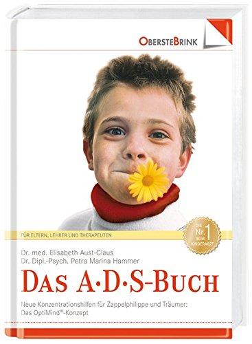 das-a-d-s-buch-aufmerksamkeits-defizit-syndrom-neue-konzentrations-hilfen-fur-zappelphilippe-und-tra