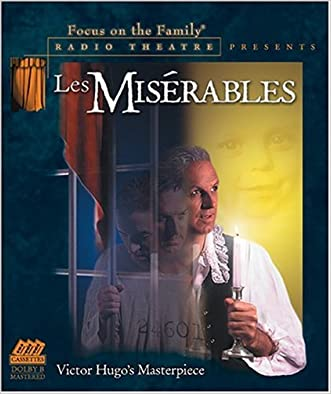 Les Miserables (Focus on the Family Radio Theatre)