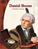 img - for Daniel Boone: Frontier Scout (Exploring the West Biographies) book / textbook / text book