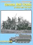 7067: German Half Tracks Of World War II Vol 2