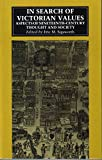 img - for In Search of Victorian Values: Aspects of Nineteenth Century Thought and Society book / textbook / text book