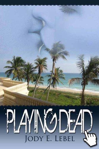 Book: Playing Dead by Jody E. Lebel
