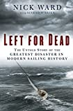 Left for Dead: Surviving the Deadliest Storm in Modern Sailing History