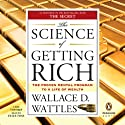The Science of Getting Rich (       UNABRIDGED) by Wallace D. Wattles Narrated by Eliza Foss