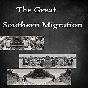 The Great Southern Migration Audiobook