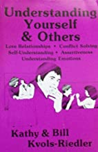 Understanding Yourself and Others by Bill…