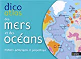 echange, troc Pierre Royer - Dicoatlas des mers et océans - histoire, géographie et géopolitique