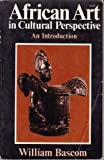 img - for African Art in Cultural Perspective: An Introduction book / textbook / text book