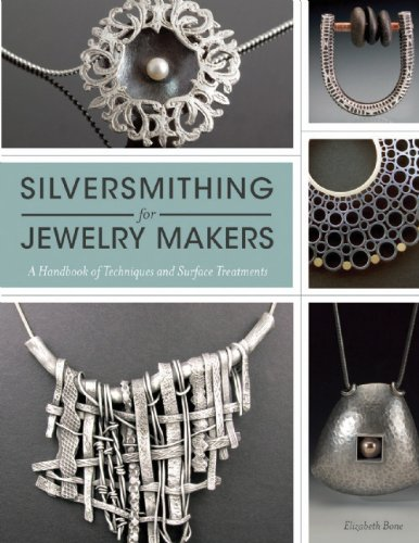 Silversmithing for Jewelry Makers: A Handbook of Techniques and Surface Treatments Picture