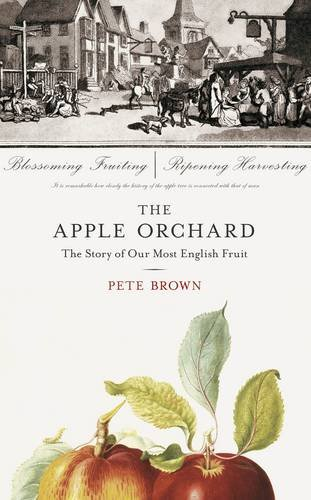 the-apple-orchard-the-story-of-our-most-english-fruit