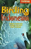 img - for By Paul Jepson Birding Indonesia [Paperback] book / textbook / text book