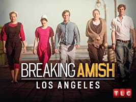 Breaking Amish LA Season 1