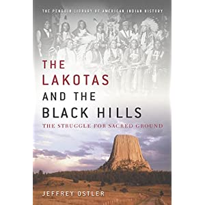 The Lakotas and the Black Hills : the struggle for sacred ground