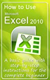 How to Use Microsoft Excel 2010