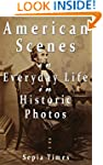 American Scenes in Everyday Life in H...