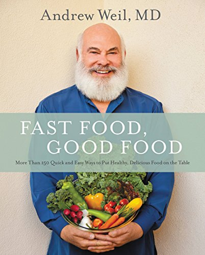 Download Fast Food, Good Food: More Than 150 Quick and Easy Ways to Put Healthy, Delicious Food on the Table