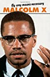 img - for By Any Means Necessary (Malcolm X Speeches and Writings) (Malcolm X speeches & writings) book / textbook / text book