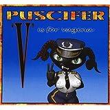 V Is for Vagina ~ Puscifer