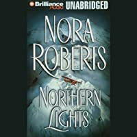 Northern Lights (       UNABRIDGED) by Nora Roberts Narrated by Gary Littman