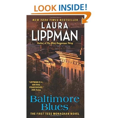 Baltimore Blues: The First Tess Monaghan Novel (Tess Monaghan Mysteries)