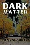 img - for Dark Matter (The Royal Oak Series of Spiritual Thrillers) book / textbook / text book