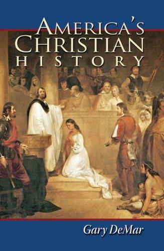 America's Christian History, GARY DEMAR