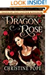 Dragon Rose (Tales of the Latter King...