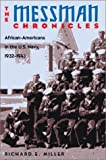 img - for The Messman Chronicles: African-Americans in the U.S. Navy, 1932-1943 Hardcover - January, 2004 book / textbook / text book