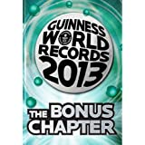 Guinness World Records 2013 The Bonus Chapter