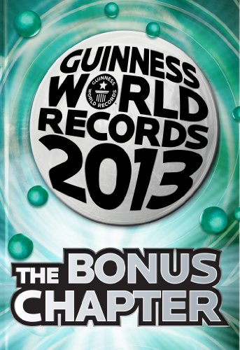 Guinness World Records 2013 Bonus Chapter