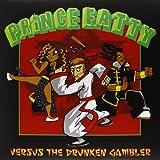 Prince Fatty Versus The Drunken Gambler [VINYL]