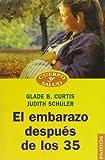img - for El Embarazo Despues de los 35 (Spanish Edition) book / textbook / text book